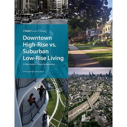 Downtown High-Rise vs. Suburban Low-Rise Living