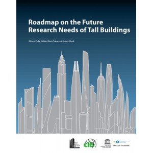 Roadmap on the Future Research Needs of Tall Buildings 2014