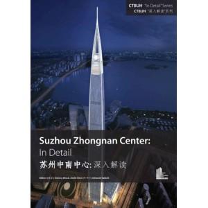 Suzhou Zhongnan Center: In Detail