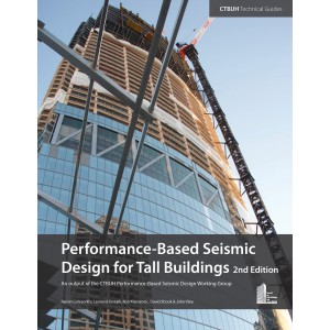 Performance-Based Seismic Design for Tall Buildings, 2nd Edition
