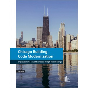 Chicago Building Code Modernization: Implications for Tenant Remodels in High-Rise Buildings