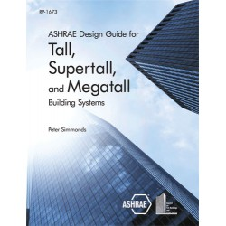 ASHRAE Design Guide for Tall, Supertall, and Megatall Building Systems