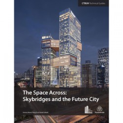 The Space Across: Skybridges and the Future City