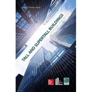 Tall and Supertall Buildings: Planning and Design