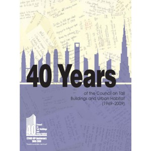 40 Years of the Council on Tall Buildings and Urban Habitat