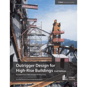 Outrigger Design for High-Rise Buildings – 2nd Edition